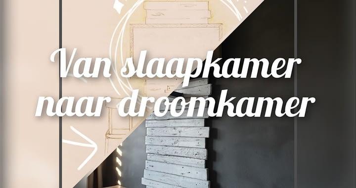 Uitgelicht - Van slaapkamer tot droomkamer
