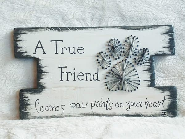 Memories: A true friend leaves pawprints string-art